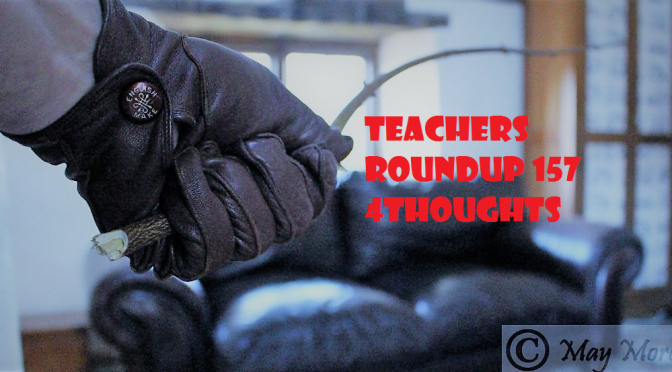 Teachers RoundUp ~ Spotlight #157
