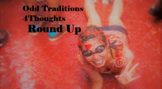 Strange Traditions RoundUp #167