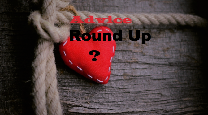 Advice Roundup – Spotlight #180