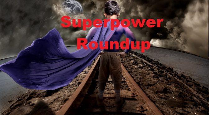 Superpower Roundup – Spotlight #182